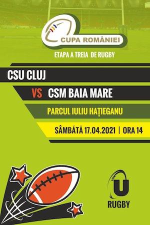 Cupa Romaniei la Rugby - CSU Cluj - CSM Baia Mare