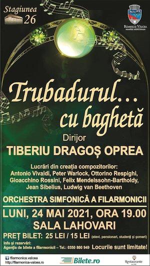 Bilete la  Trubadurul...cu Bagheta