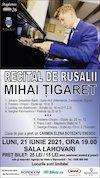 bilete Recital de Rusalii - Mihai Tigaret