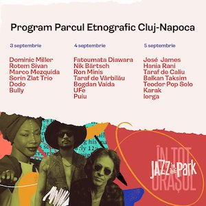 Jazz in the Park - Parcul Etnografic