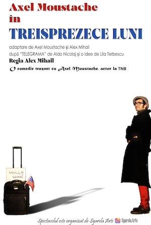 Bilete la  Treisprezece luni by Axel Moustache
