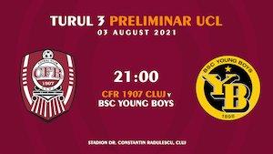 Bilete la  UEFA Champions League - CFR Cluj - BSC Young Boys