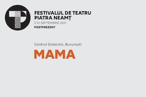 Bilete la  Mama