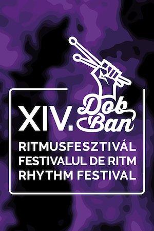 Bilete la  XIV. Dob-Ban Ritmusfesztivál