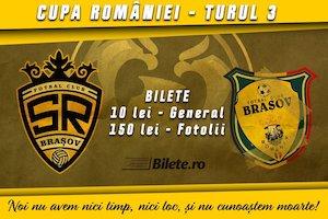 Bilete la  SR Brasov - FC Brasov, Cupa Romaniei, Turul 3