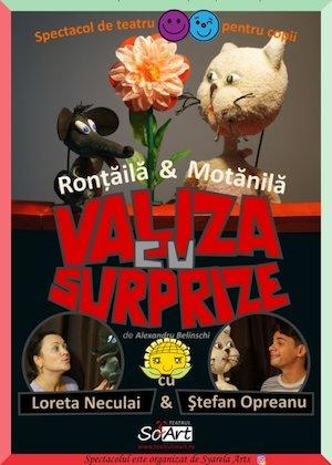 Bilete la  Rontaila si Motanila - Valiza cu surprize