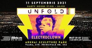 Bilete la  UNFOLD \\\ Electroclown dj set
