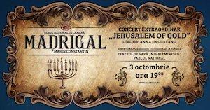 Concert Jerusalem of Gold - Corul National de Camera Madrigal - Marin Constantin