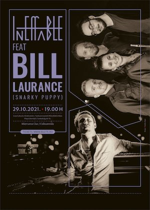 Ineffable feat Bill Laurance (Snarky Puppy)