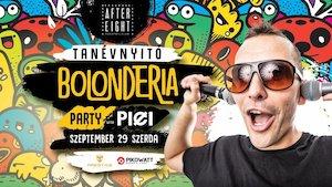 Bilete la  Tanévnyitó Bolondéria / Prestige Party