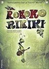 bilete ROKOKO ȘI RIKIKI, fabuliști pentru copii