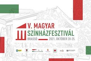 Bilete la  V. Magyar Színházfesztivál