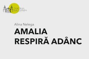 AMALIA RESPIRĂ ADÂNC